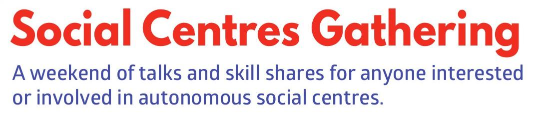 Social Centres Gathering
